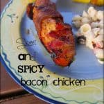 Sweet and Spicy Bacon Chicken