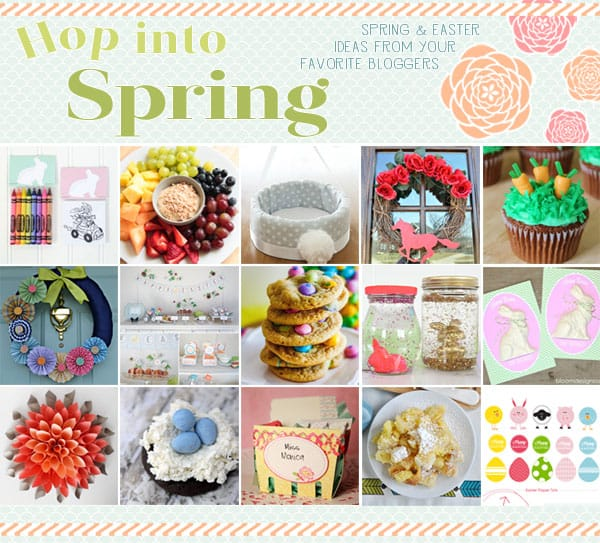Hop Into Spring: 15 Great Spring and Easter Ideas