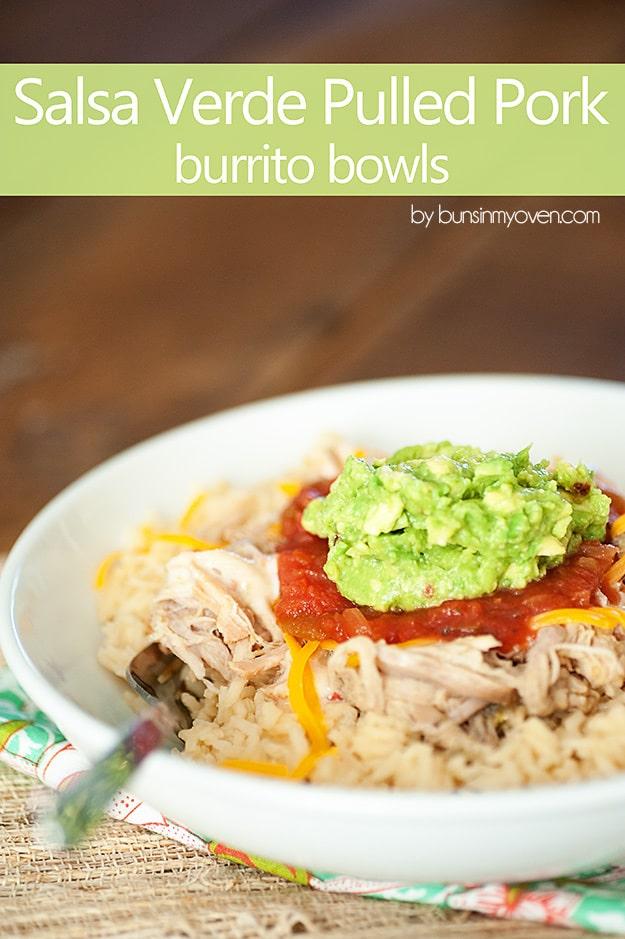 37. Salsa Verde Pulled Pork Burrito Bowls