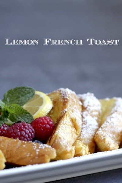 Lemon French Toast - One of the Best Lemon Recipes. The Recipe Critic, Alyssa Rivers.