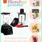 Blendtec Blender Giveaway