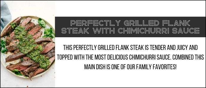 Link to the perfectly grilled flank steak with chimichurri sauce.