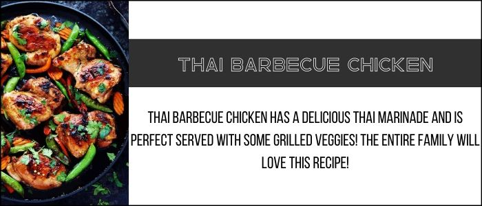 Link to the Thai barbecue chicken recipe.