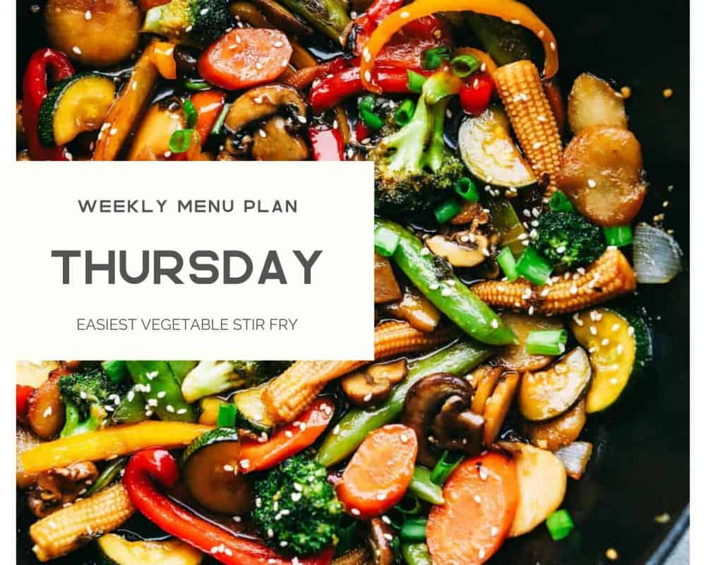 A photo with the vegetable stir fry with the title Thursday weekly menu plan.