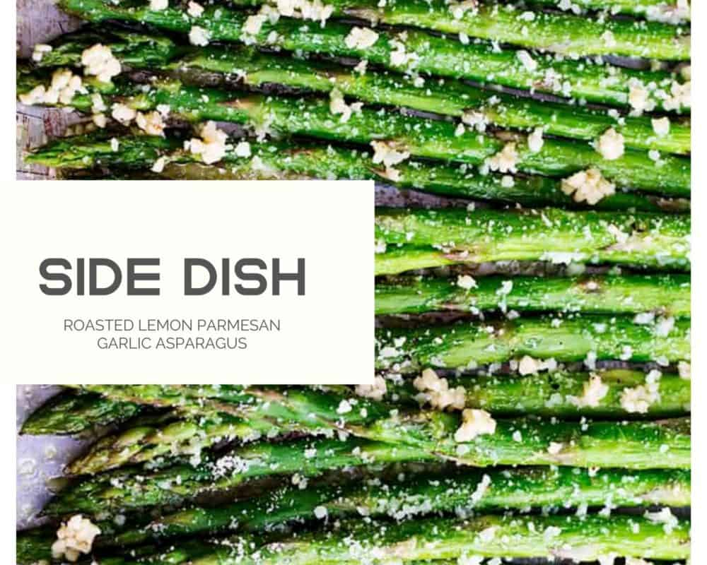 Side dish photo of lemon parmesan garlic asparagus.
