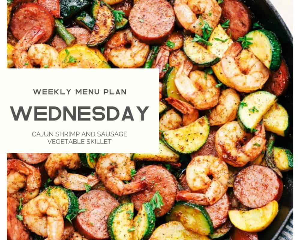 Cajun shrimp and sausage vegetable skillet with the Wednesday weekly menu plan over top.