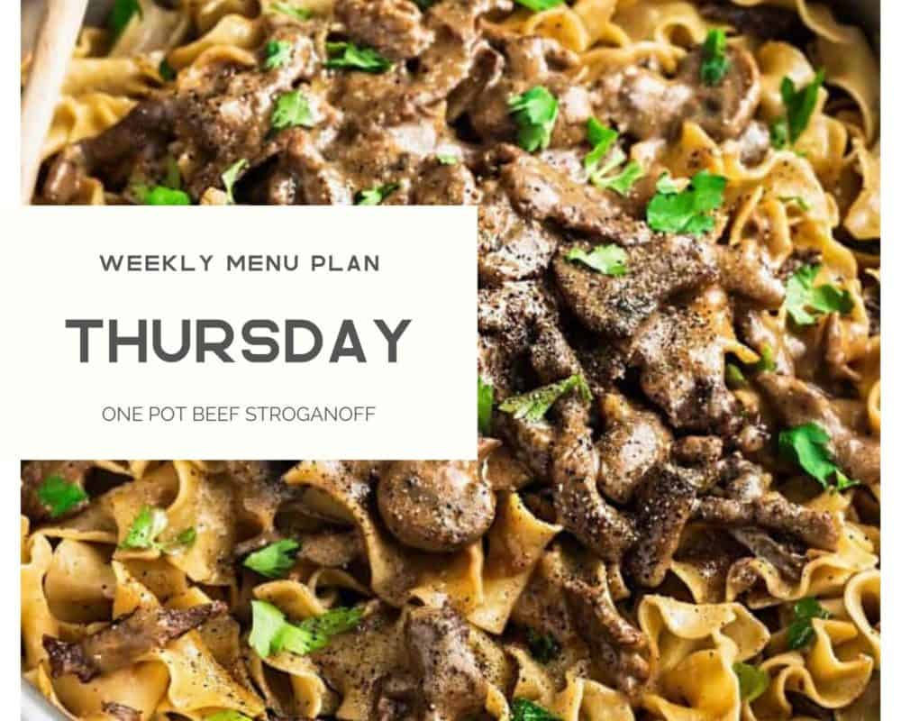 Beef stroganoff photo with Thursday weekly menu plan banner over top.