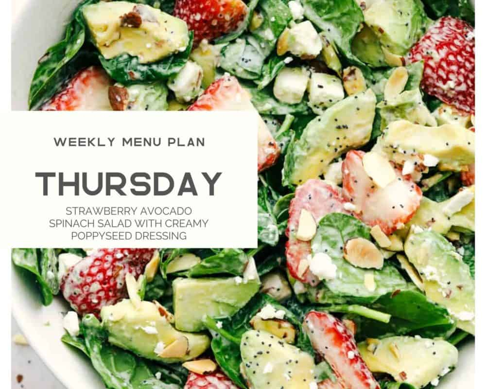 Strawberry avocado spinach salad with creamy poppyseed dressing with Thursday written overtop.