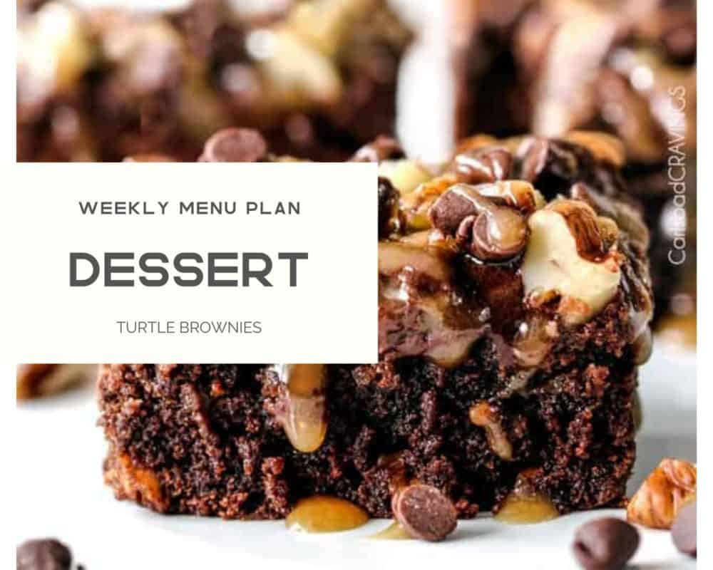 Turtle brownies photo with weekly menu plan dessert over top.