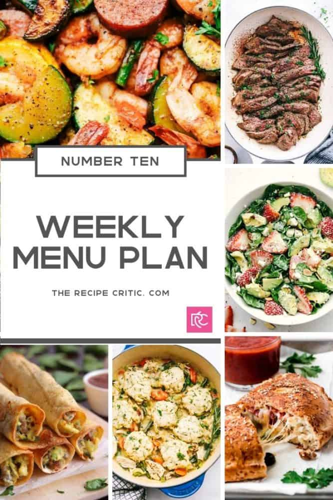 Weekly Menu Plan number 10 photos of all the recipes that are going to be made this week.