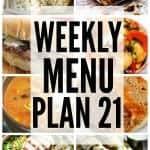 Weekly Menu Plan #21