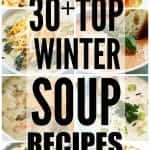 30+ Top Winter Soup Recipes