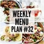 Weekly Menu Plan #32