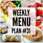 Weekly Menu Plan #31