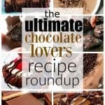 The Ultimate Chocolate Lovers Recipe Roundup