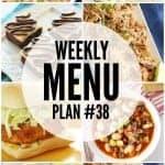 Weekly Menu Plan #38