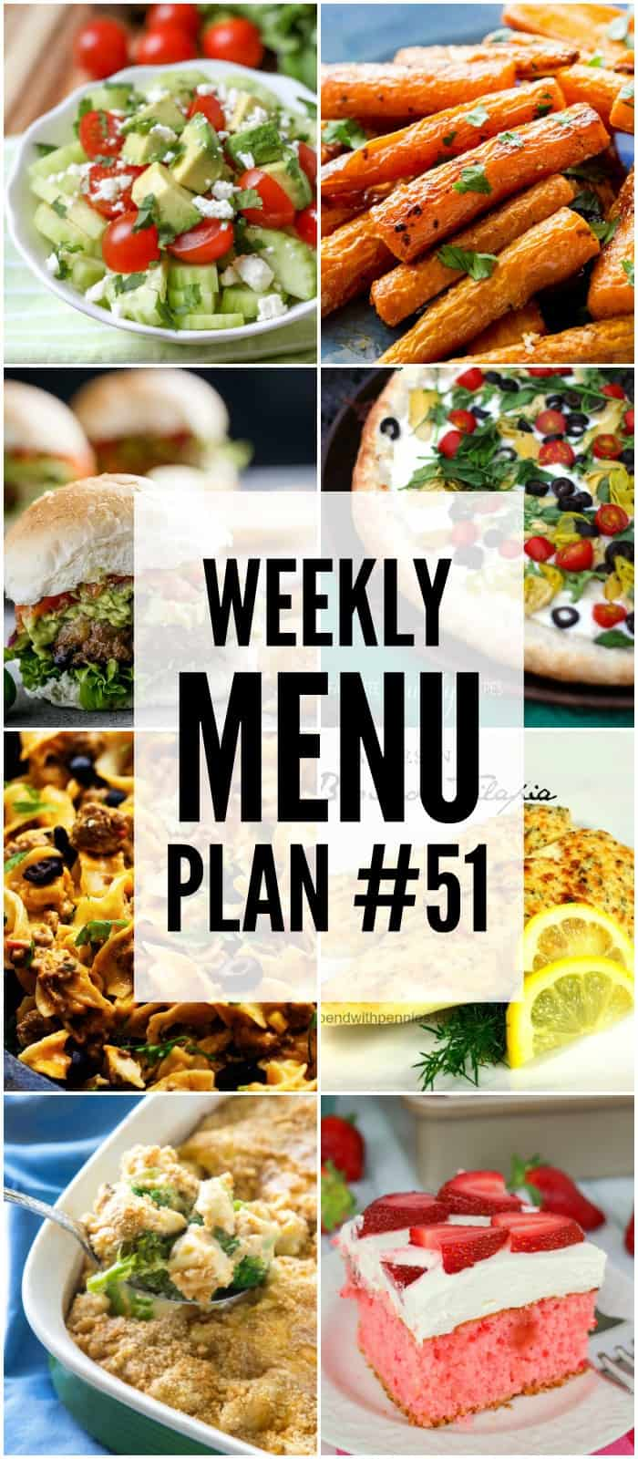 Weekly Menu Plan - great dinner ideas, sides and desserts to help you plan your weekly menu!