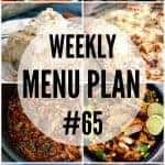 Weekly Menu Plan #65