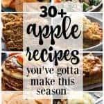 30+ Must Make Apple Recipes