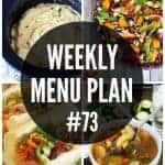Weekly Menu Plan #73