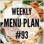 Weekly Menu Plan #93