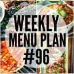 Weekly Menu Plan #96