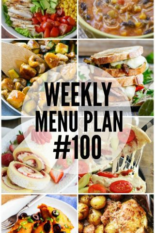 Weekly Menu Plan #100 and a Giveaway!