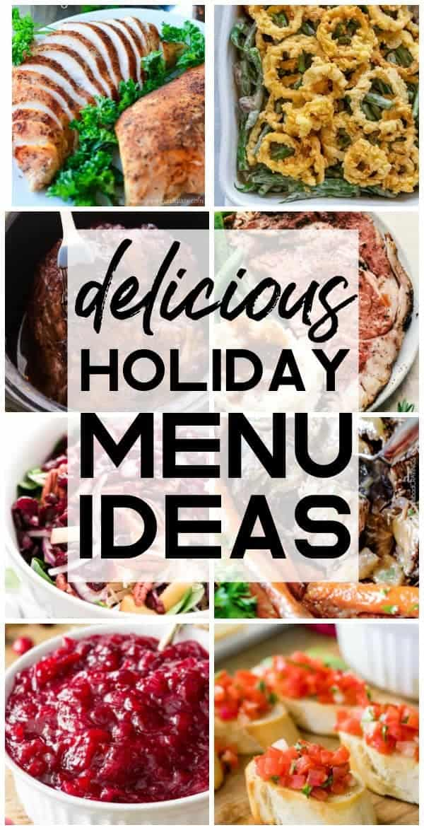 Delicious Holiday Menu Ideas The Recipe Critic