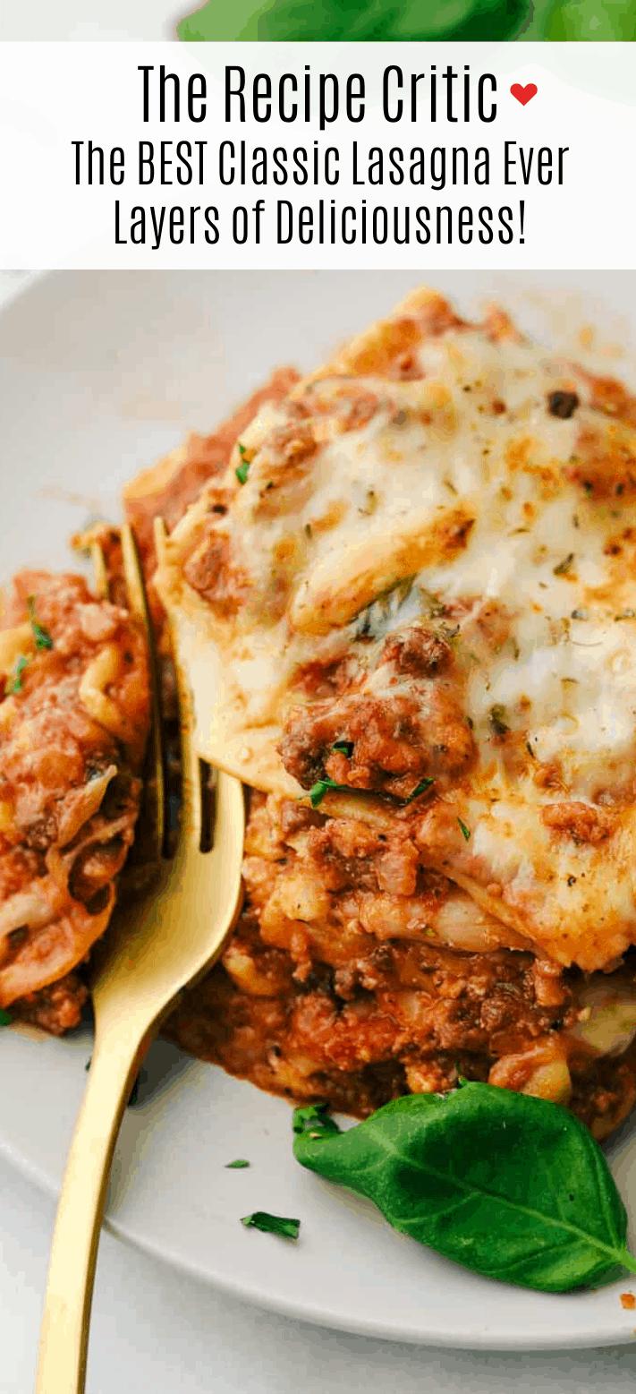 The Best Lasagna Ever The Recipe Critic