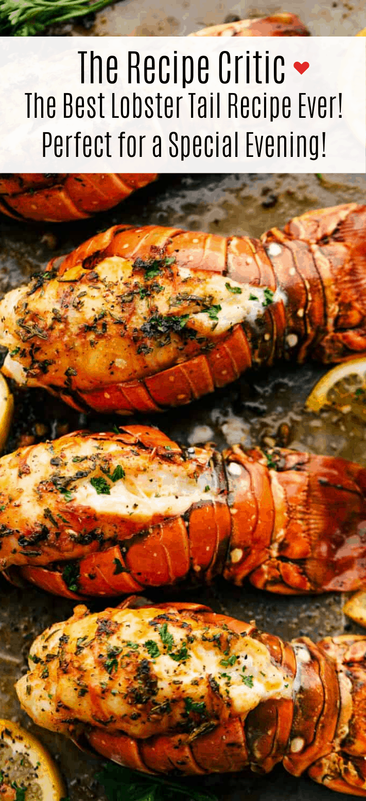 The Best Lobster Tail Recipe Ever The Recipe Critic