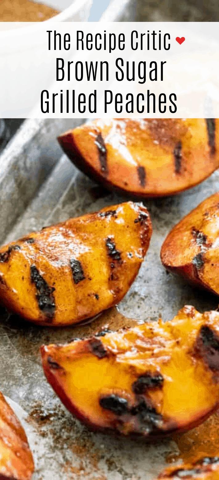 Jessica Peaches 2020 Christmas Brown Sugar Grilled Peaches   The Recipe Critic
